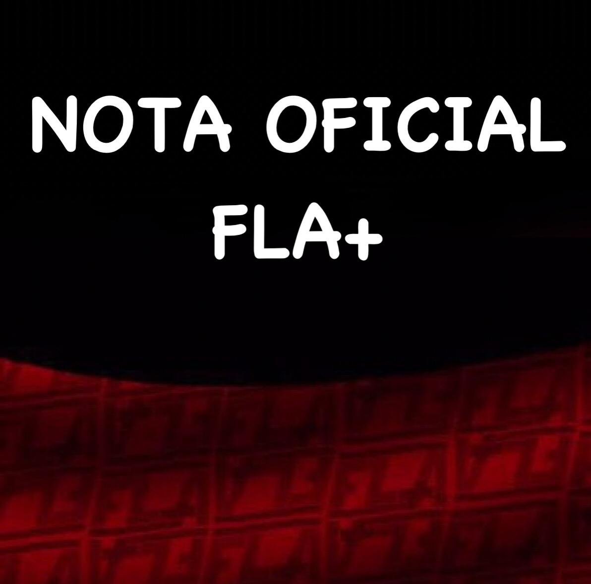 Nota Oficial FLA+ sobre agressões verbais na Arena Batistão